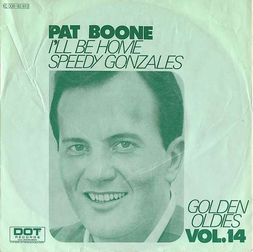 Bild Pat Boone - I'll Be Home / Speedy Gonzales (7, Single) Schallplatten Ankauf