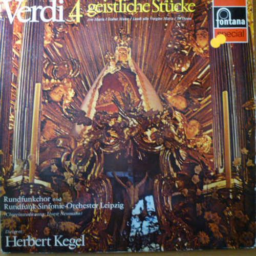 Bild Verdi*, Rundfunkchor Leipzig, Rundfunk-Sinfonie-Orchester Leipzig, Herbert Kegel - 4 Geistliche Stücke (Quattro Pezzi Sacri) (LP) Schallplatten Ankauf