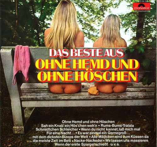 Bild Unknown Artist - Das Beste Aus Ohne Hemd Und Ohne Höschen (LP, Album, Club, RE) Schallplatten Ankauf