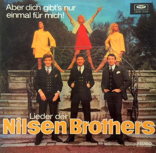 Cover Die Nilsen Brothers - Aber Dich Gibt's Nur Einmal Für Mich! - Lieder Der Nilsen Brothers (LP) Schallplatten Ankauf
