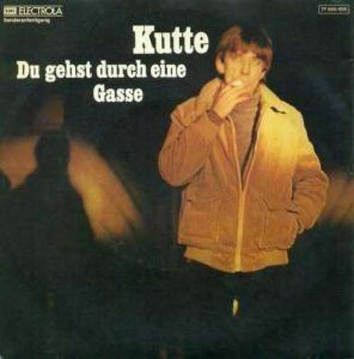 Bild Kutte (2) - Du Gehst Durch Eine Gasse  (7) Schallplatten Ankauf