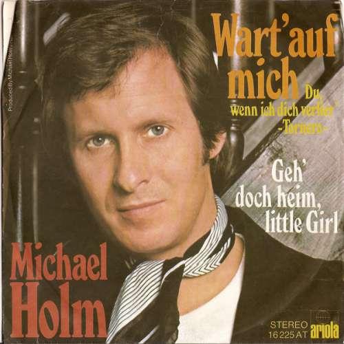 Bild Michael Holm - Wart' Auf Mich (Du, Wenn Ich Dich Verlier') - Tornero (7, Single) Schallplatten Ankauf