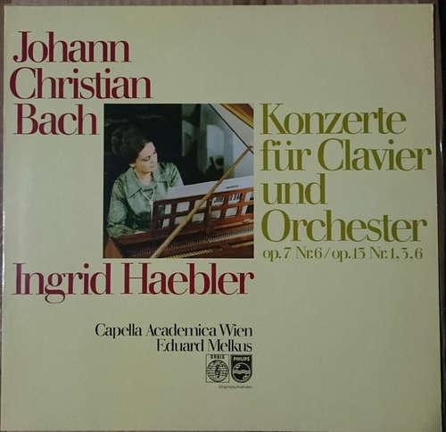 Cover zu Johann Christian Bach ; Ingrid Haebler, Capella Academica Wien, Eduard Melkus - Konzerte Für Clavier Und Orchester Op. 7 Nr. 6 / Op. 13 Nr. 1, 3, 6 (LP) Schallplatten Ankauf