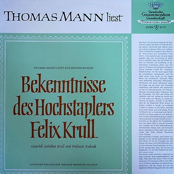 Cover Thomas Mann - Thomas Mann Liest Aus Seinem Roman Bekenntnisse Des Hochstaplers Felix Krull (LP, Mono) Schallplatten Ankauf