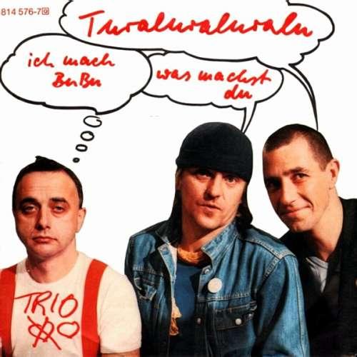 Cover zu Trio - Turaluraluralu - Ich Mach BuBu Was Machst Du (7, Single) Schallplatten Ankauf