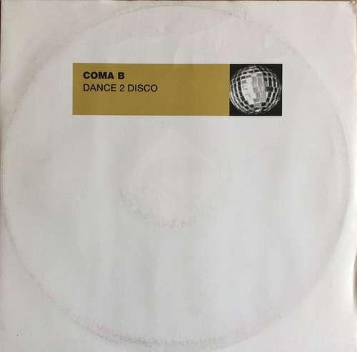 Bild Coma B - Dance 2 Disco (12) Schallplatten Ankauf