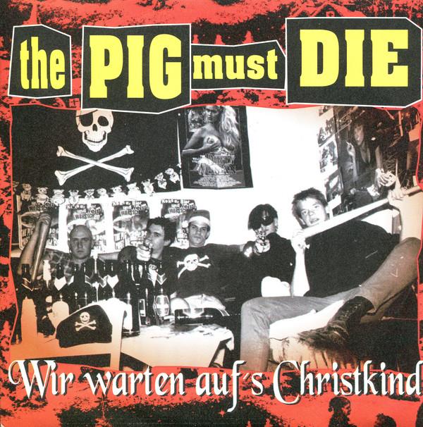 Cover The Pig Must Die - Wir Warten Auf's Christkind (7, EP, Red) Schallplatten Ankauf