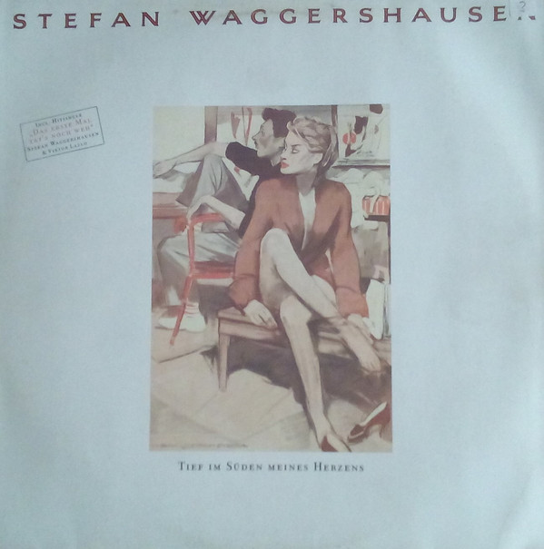 Bild Stefan Waggershausen - Tief Im Süden Meines Herzens (LP, Album) Schallplatten Ankauf