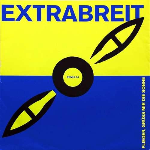 Bild Extrabreit - Flieger, Grüss Mir Die Sonne (Remix 90) (7, Single) Schallplatten Ankauf