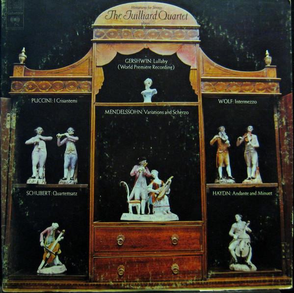 Cover Juilliard Quartet* - Gershwin*, Mendelssohn*, Haydn*, Puccini*, Schubert*, Wolf* - Miniatures For Strings (LP, Album) Schallplatten Ankauf