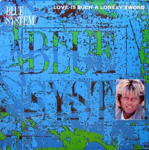 Bild Blue System - Love Is Such A Lonely Sword (12, Maxi) Schallplatten Ankauf