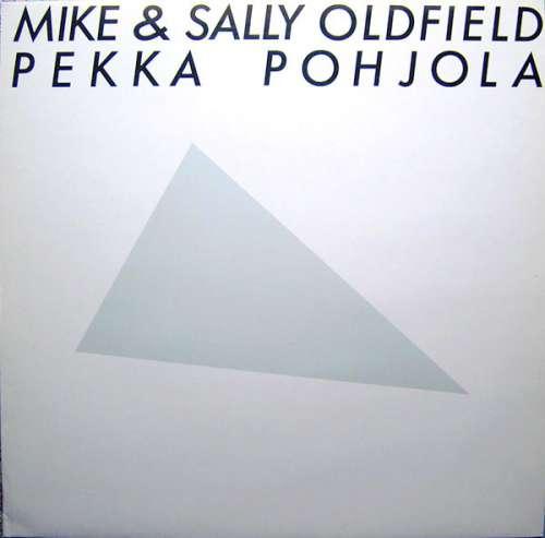 Cover Mike Oldfield & Sally Oldfield, Pekka Pohjola - Mike & Sally Oldfield, Pekka Pohjola (LP, Album, RE) Schallplatten Ankauf