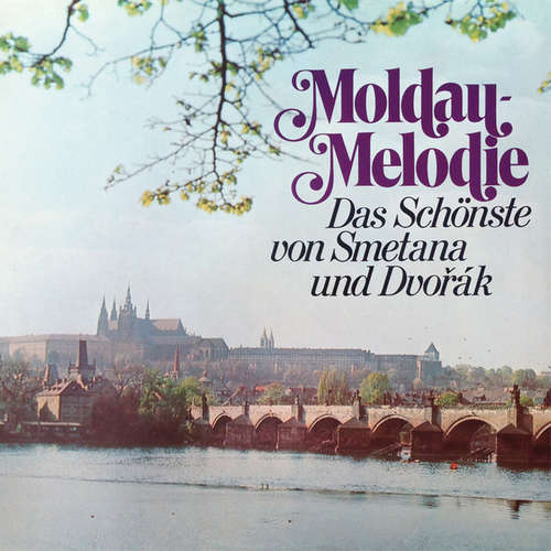 Cover zu Smetana* / Dvořák* - Moldau-Melodie (Das Schönste Von Smetana Und Dvořák) (LP, Comp, Club) Schallplatten Ankauf