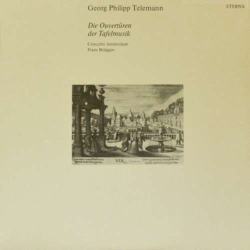 Bild Georg Philipp Telemann - Concerto Amsterdam, Frans Brüggen - Die Ouvertüren der Tafelmusik (2xLP, Album) Schallplatten Ankauf
