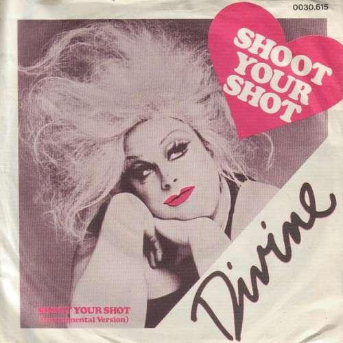 Bild Divine - Shoot Your Shot (7, Single) Schallplatten Ankauf