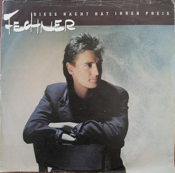 Bild Fechner - Diese Nacht Hat Ihren Preis (12, Maxi) Schallplatten Ankauf