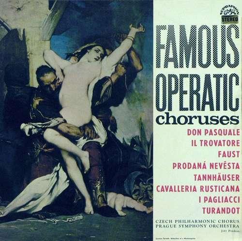 Bild Czech Philharmonic Chorus, Prague Symphony Orchestra*, Jiří Pinkas - Famous Operatic Choruses (LP) Schallplatten Ankauf