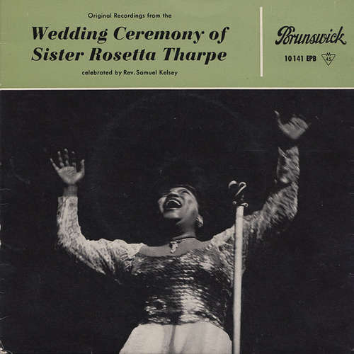 Cover Various - Original Recordings From The Wedding Ceremony Of Sister Rosetta Tharpe (7, EP) Schallplatten Ankauf