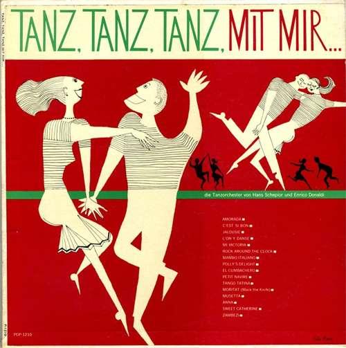 Cover Die Tanzorchester Von Hans Schepior* & Enrico Donaldi - Tanz, Tanz, Tanz Mit Mir... (LP, Album, Mono) Schallplatten Ankauf