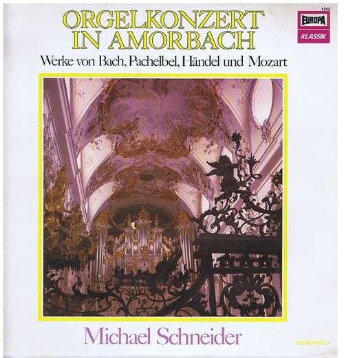 Bild Michael Schneider* - Orgelkonzert in Amorbach (LP) Schallplatten Ankauf