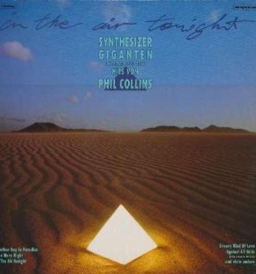 Cover zu Synthesizer Giganten - In The Air Tonight - Synthesizer Giganten Interpretieren Hits Von Phil Collins (LP) Schallplatten Ankauf