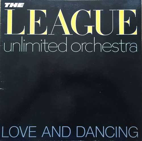 Cover The League Unlimited Orchestra - Love And Dancing (LP, Album) Schallplatten Ankauf