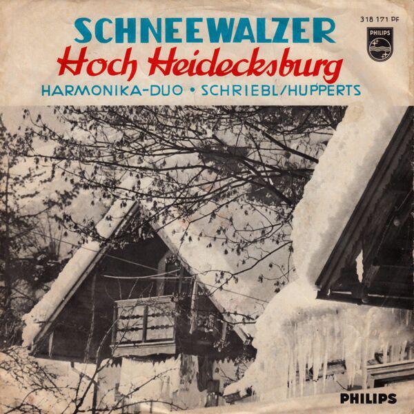 Bild Harmonika-Duo • Schriebl/Hupperts* - Hoch Heidecksburg / Schneewalzer (7, Single, Mono, RE) Schallplatten Ankauf