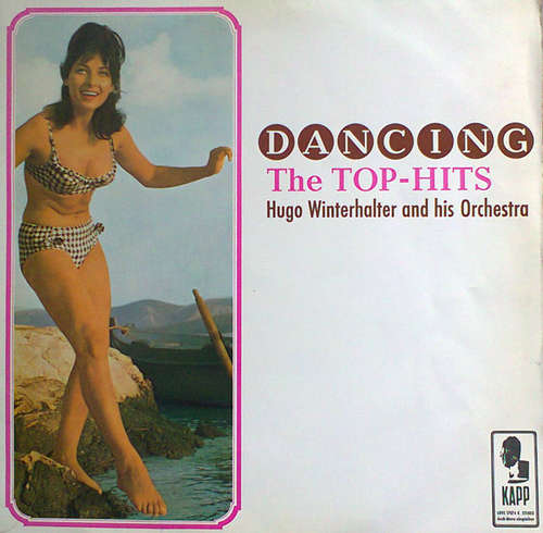 Cover Hugo Winterhalter And His Orchestra* - Dancing The Top - Hits (LP, Album) Schallplatten Ankauf