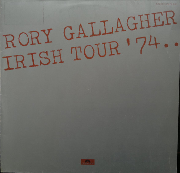 Cover zu Rory Gallagher - Irish Tour '74 (2xLP, Album, 1st) Schallplatten Ankauf