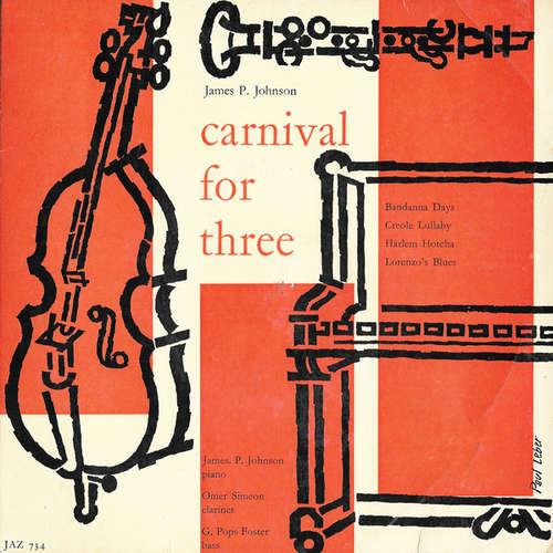Bild James P. Johnson*, Omer Simeon, G. Pops Foster* - Carnival For Three (7) Schallplatten Ankauf