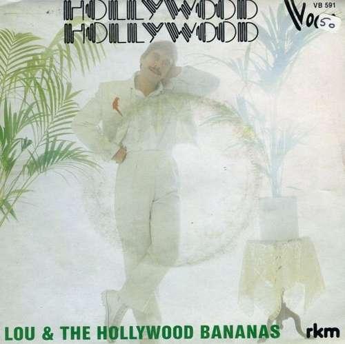 Bild Lou & The Hollywood Bananas - Hollywood Hollywood (7) Schallplatten Ankauf