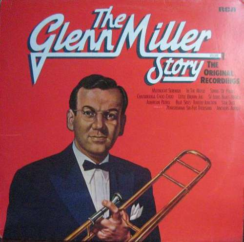 Cover Glenn Miller And His Orchestra - The Glenn Miller Story, Volume 1 (The Original Recordings) (LP, Comp, RE) Schallplatten Ankauf