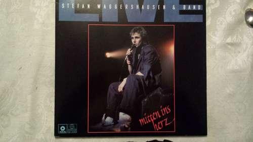 Bild Stefan Waggershausen & Band - Live: Mitten Ins Herz (2xLP, Album) Schallplatten Ankauf