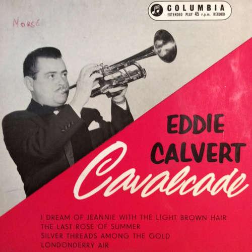 Cover Eddie Calvert - Calvert Cavalcade (7, EP) Schallplatten Ankauf