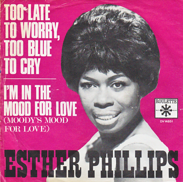 Bild Esther Phillips - Too Late To Worry, Too Blue To Cry (7, Single) Schallplatten Ankauf
