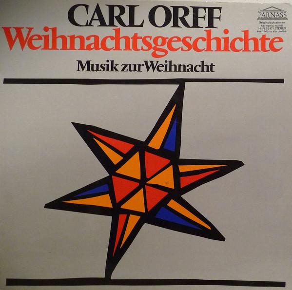 Bild Carl Orff - Weihnachtsgeschichte / Musik Zur Weihnacht (LP, Album, Gat) Schallplatten Ankauf
