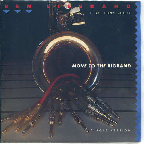 Cover Ben Liebrand Feat. Tony Scott - Move To The Bigband (7, Single) Schallplatten Ankauf