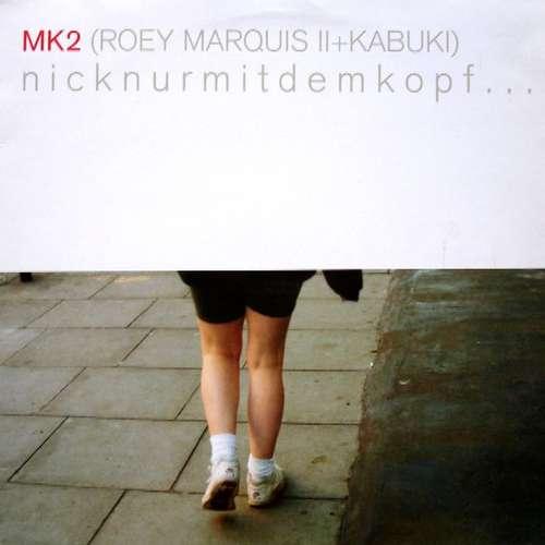 Bild MK2 (Roey Marquis II+Kabuki)* - Nicknurmitdemkopf... (12, Maxi) Schallplatten Ankauf