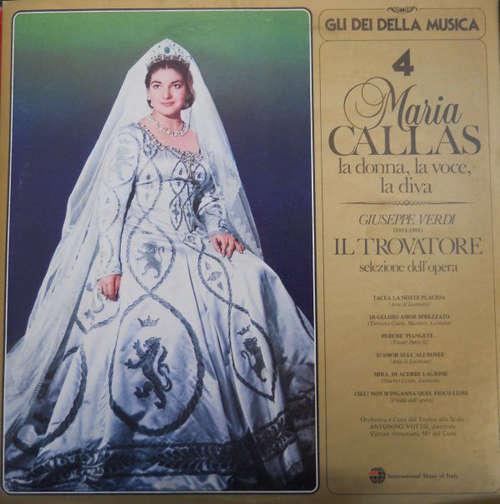 Cover Maria Callas - Il Trovatore: Selezione Dell'Opera (LP, Comp) Schallplatten Ankauf