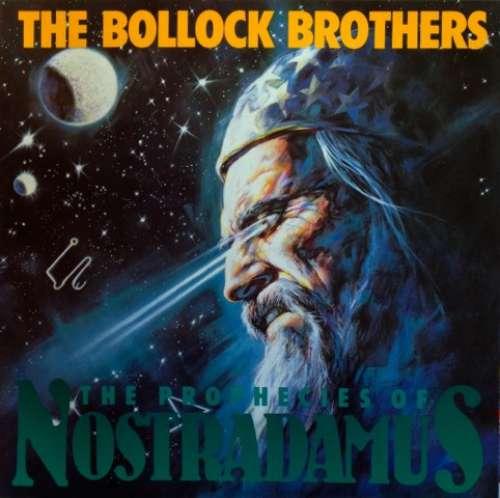 Bild The Bollock Brothers - The Prophecies Of Nostradamus (LP, Album) Schallplatten Ankauf