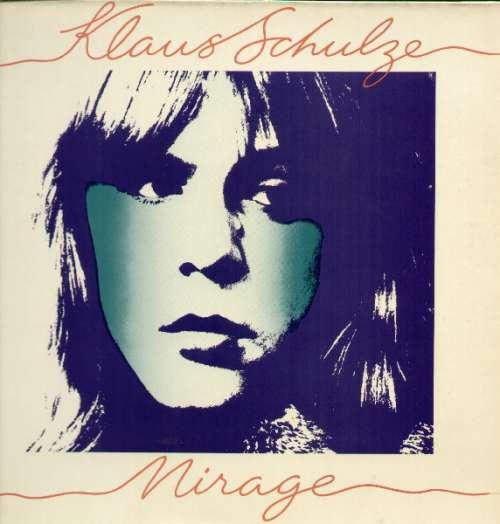Cover Klaus Schulze - Mirage (LP, Album, Gat) Schallplatten Ankauf