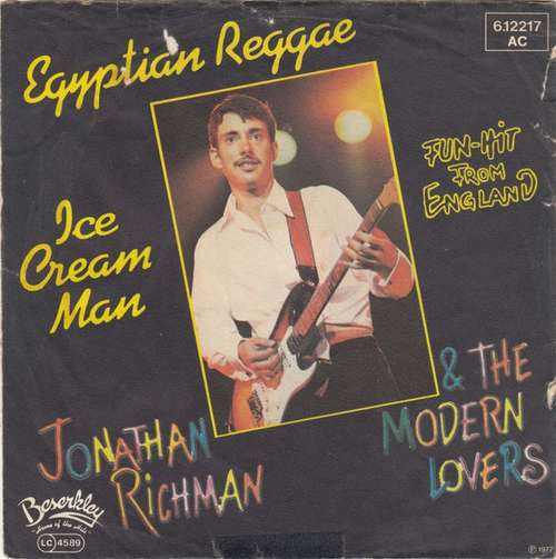 Bild Jonathan Richman & The Modern Lovers - Egyptian Reggae / Ice Cream Man (7, Single) Schallplatten Ankauf