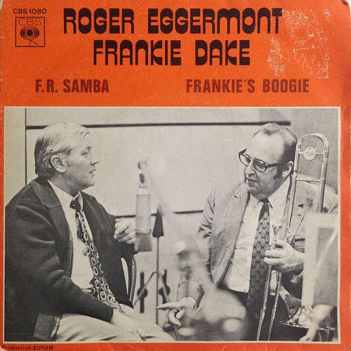 Cover Roger Eggermont, Frankie Dake - F.R. Samba (7, Single) Schallplatten Ankauf