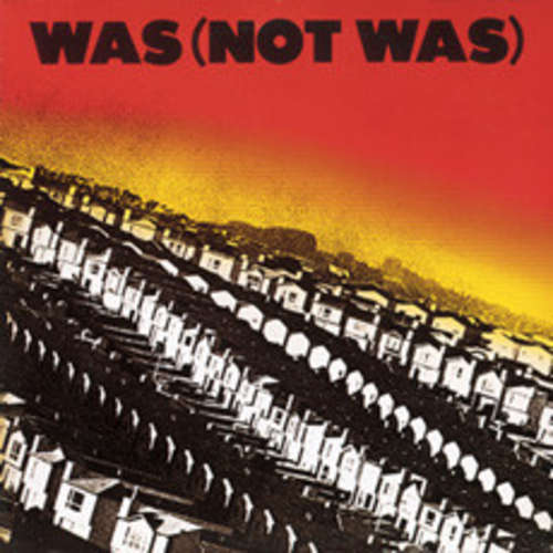 Cover Was (Not Was) - Was (Not Was) (LP, Album) Schallplatten Ankauf