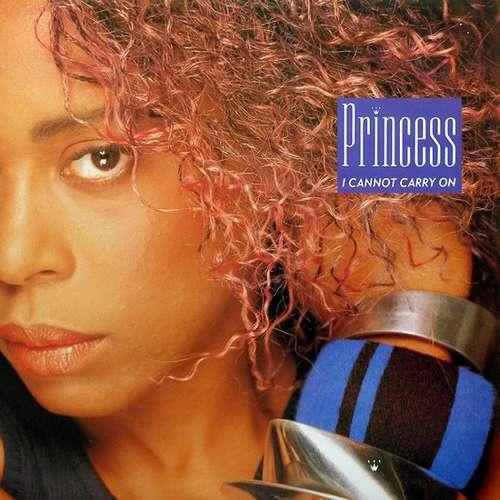 Cover Princess - I Cannot Carry On (12) Schallplatten Ankauf