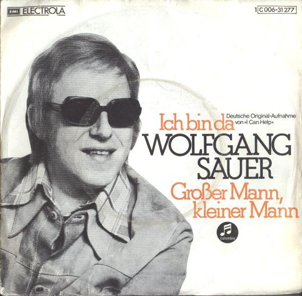 Cover Wolfgang Sauer - Ich Bin Da (Wie Ein Fels Im Meer) / Großer Mann, Kleiner Mann (7, Single) Schallplatten Ankauf