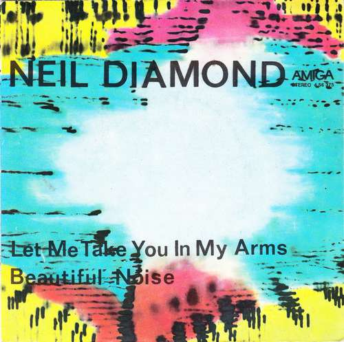 Cover Neil Diamond - Let Me Take You In My Arms / Beautiful Noise (7, Single) Schallplatten Ankauf
