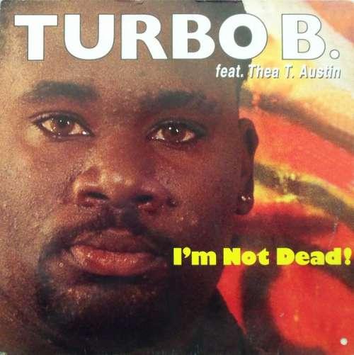 Bild Turbo B. Feat. Thea T. Austin* - I'm Not Dead (12) Schallplatten Ankauf