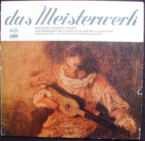 Cover Wolfgang Amadeus Mozart - Yehudi Menuhin, Bath Festival Chamber Orchestra - Violinkonzert Nr.3 G-dur Kv 216; Violinkonzert Nr. 5 A-dur Kv 219 (LP, Mono) Schallplatten Ankauf