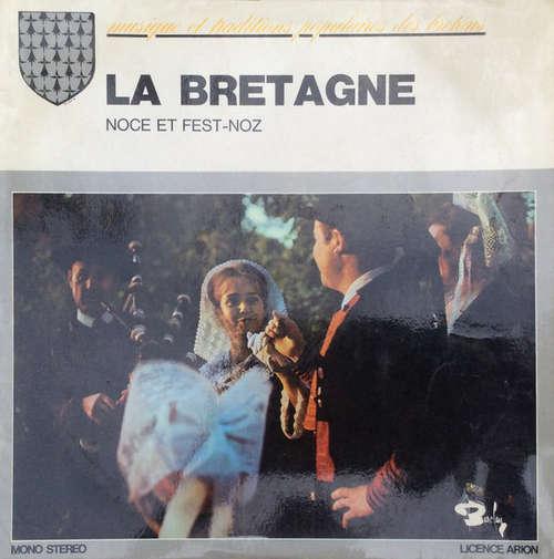 Cover Various - La Bretagne / Noce et Fest-Noz (LP) Schallplatten Ankauf